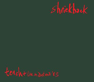 SHRIEKBACK - Tench (reissue)