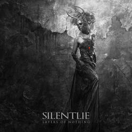 02/06/2015 : SILENTLIE - Layers of Nothing
