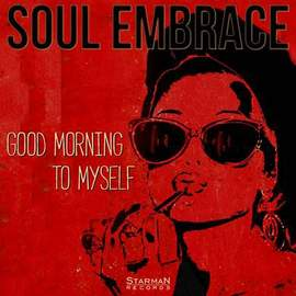 SOUL EMBRACE Good Morning To Myself