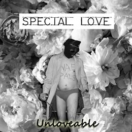 SPECIAL LOVE Unloveable