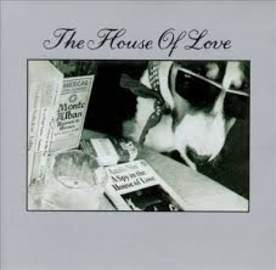 THE HOUSE OF LOVE Spy In The House Of Love