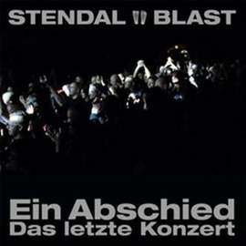 STENDAL BLAST Ein Abschied - Das Letzte Konzert