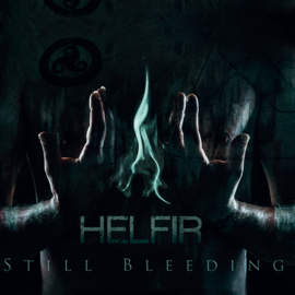 HELFIR Still Bleeding