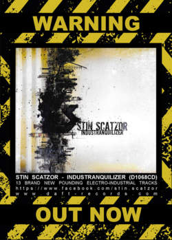 27/07/2018 : STIN SCATZOR - I never could have thought Stin Scatzor would ever release an album on DAFT Records!