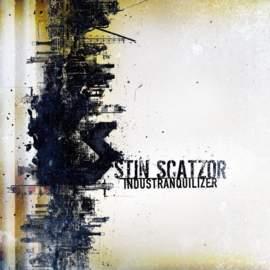 STIN SCATZOR Industranquilizer