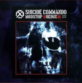 SUICIDE COMMANDO Mindstrip Redux