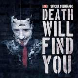 "NEWS: Suicide Commando returns with a hard-hitting club EP release. ""Death Will Find You""!"