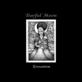 10/10/2017 : TEARFUL MOON - Evocation