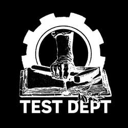 02/07/2019 : TEST DEPARTMENT - THE 80s WERE AN AMAZING TIME FOR MUSICAL DEVELOPMENT