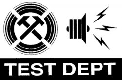 09/12/2012 : TEST DEPT:REDUX - Earplugs will not be provided!
