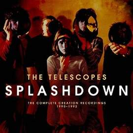 THE TELESCOPES The Complete Creation Recordings 1990-1992
