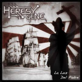 THE HERESY GENE La Luz Del Padre