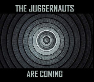 THE JUGGERNAUTS