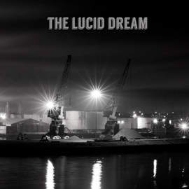 THE LUCID DREAM The Lucid Dream