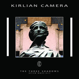 KIRLIAN CAMERA The Three Shadows