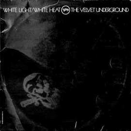 THE VELVET UNDERGROUND White Light/White Heat