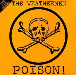 21/09/2017 : THE WEATHERMEN - The inside story of how The Weathermen's big hit 'Poison' was made...