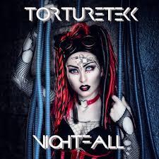 13/12/2020 : TORTURETEKK - Nightfall