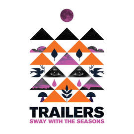 TRAILERS Sway With The Seasons