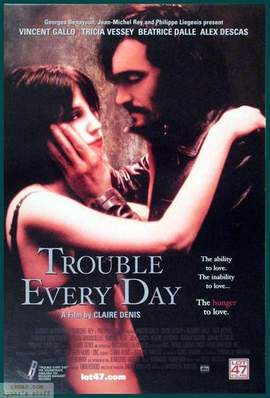 07/02/2015 : CLAIRE DENIS - Trouble Every Day
