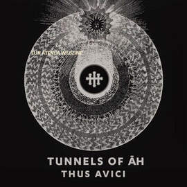 TUNNELS OF AH Thus Avici