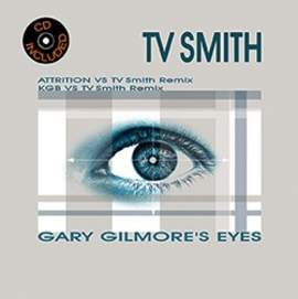 TV SMITH Gary Gilmore Eyes (ep)