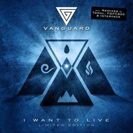 VANGUARD I Want To Live
