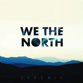 WE THE NORTH Endemic
