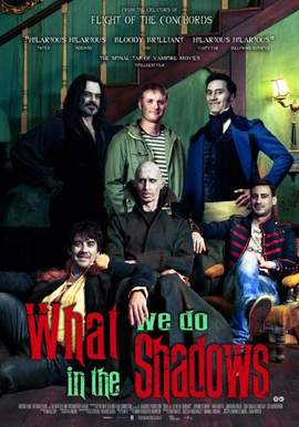 JEMAINE CLEMENT & TAIKA WAITITI What We Do In The Shadows