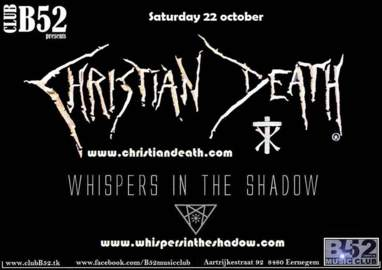 WHISPERS IN THE SHADOW / CHRISTIAN DEATH Music Club B52, 22.10.2016