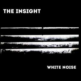 THE INSIGHT White Noise