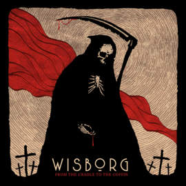 WISBORG From the Cradle to the Coffin