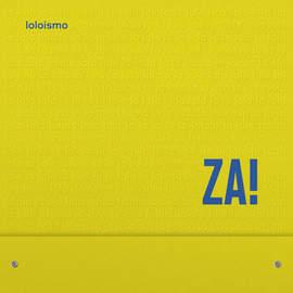 01/02/2016 : ZA! - Loloismo