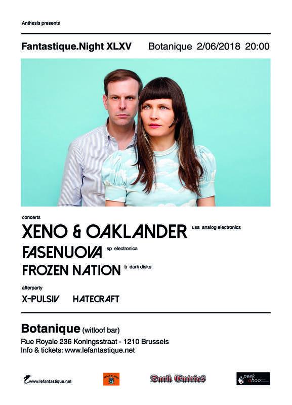 XENO & OAKLANDER, FASENUOVA & FROZEN NATION, Le Botanique