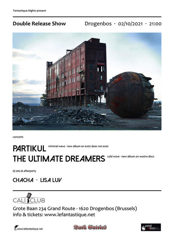 DOUBLE RELEASE SHOW: THE ULTIMATE DREAMERS, PARTIKUL + DJ SETS & AFTERPARTY, Cali Club, 02/10/2021