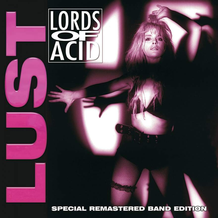 NEWS Reissue of Lust, the debut album of Lords of Acid