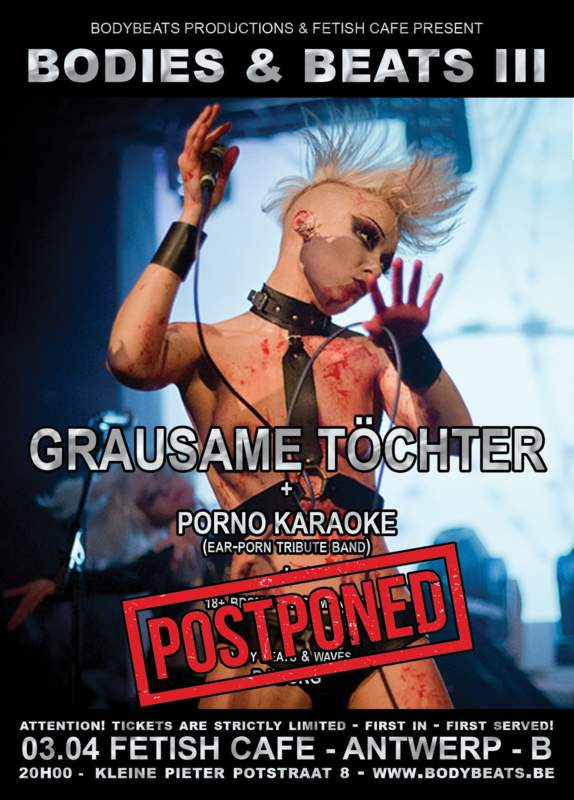 POSTPONED - BODIES & BEATS - III - GRAUSAME TÖCHTER + PORNO KARAOKE, Fetish Café