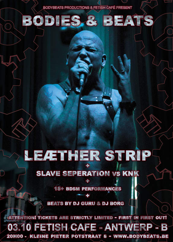BODIES & BEATS - I - WITH LEATHER STRIP & KNK, Fetish Café, 03/10/2019