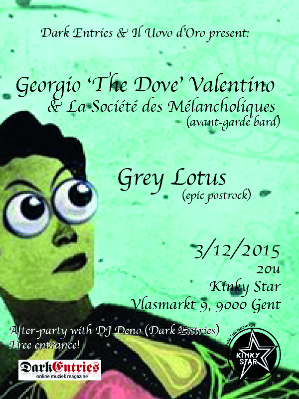 Georgio 'The Dove' Valentino + Grey Lotus, Kinky Star, Ghent, 03/12/2015