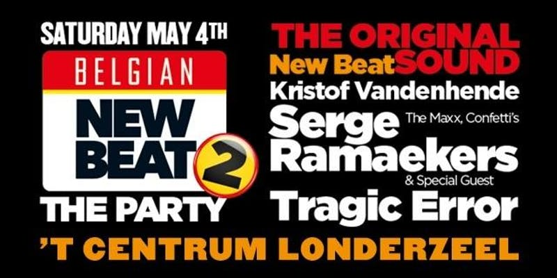 04/05/2019 : BELGIAN NEW BEAT THE PARTY 2 • T´centrum