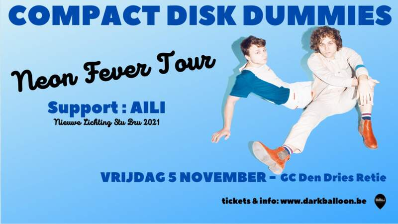 COMPACT DISK DUMMIES - SUPPORT: AILI, Gc Den Dries, 05/11/2021