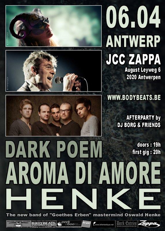HENKE + AROMA DI AMORE + DARK POEM, Zappa, August Leyweg 6, Antwerp