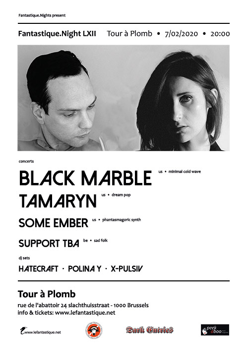 BLACK MARBLE, TAMARYN SOME EMBER + AFTERPARTY, Tour à Plomb / Hageltoren