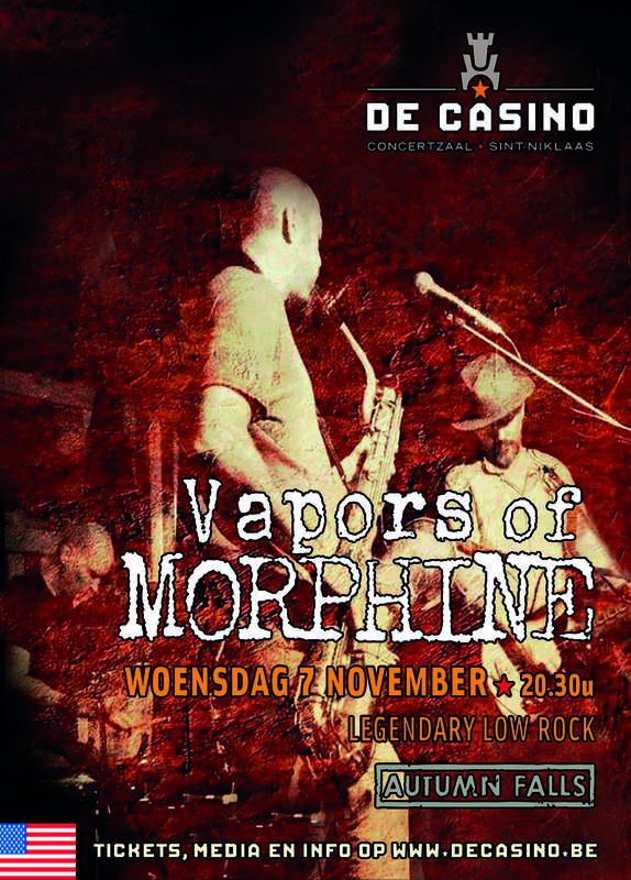 VAPORS OF MORPHINE + AUTUMN FALLS, De Casino