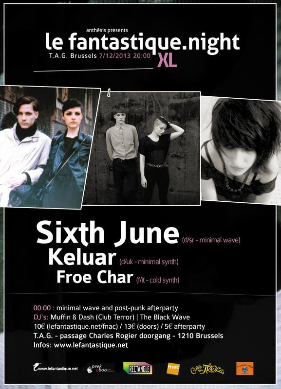FANTASTIQUE.NIGHT XL: SIXTH JUNE, KELUAR, FROE CHAR + AFTERPARTY, T.a.g. Brussels