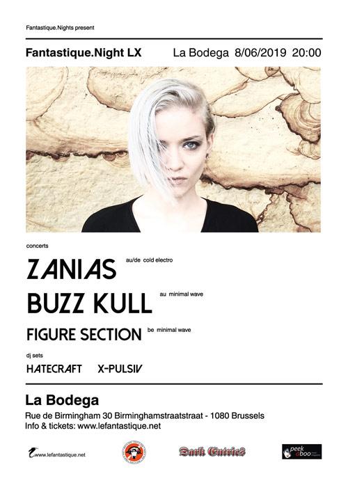 ZANIAS, BUZZ KULL, FIGURE SECTION + AFTERPARTY, La Bodega