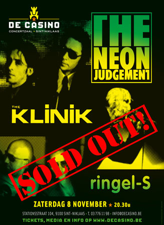 The Neon Judgement - The Klinik - Ringel S, Concertzaal De Casino, Stationsstraat 104, 9100 Sint-Niklaas, 08/11/2014