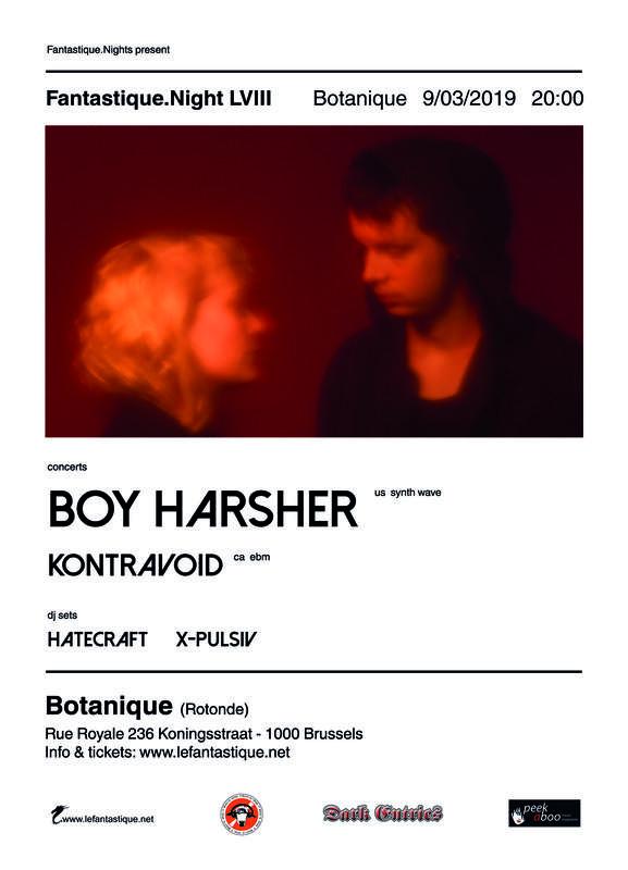 BOY HARSHER + KONTRAVOID, Le Botanique