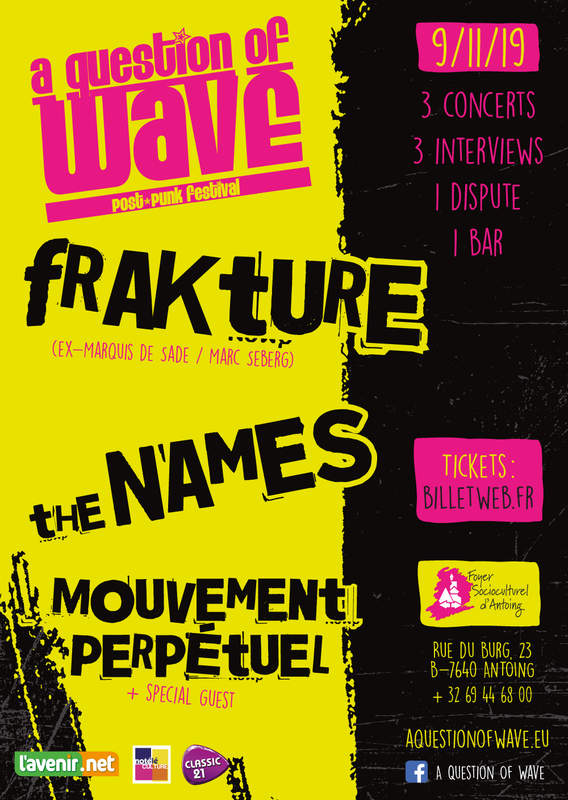 A QUESTION OF WAVE, POST-PUNK FESTIVAL, Foyer Socioculturel D'antoing (tournai / Lille)