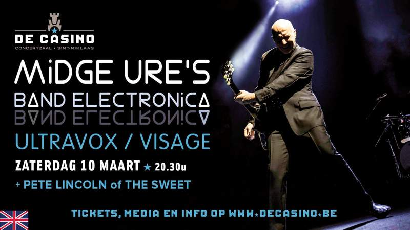 MIDGE URE (ULTRAVOX/VISAGE) + PETE LINCOLN, De Casino